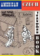 American Czech joke book  (odkaz v elektronickém katalogu)