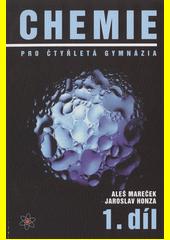 Chemie pro čtyřletá gymnázia. 1. díl  (odkaz v elektronickém katalogu)