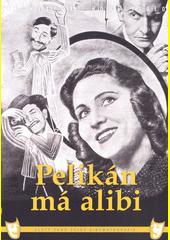 Pelikán má alibi  (odkaz v elektronickém katalogu)