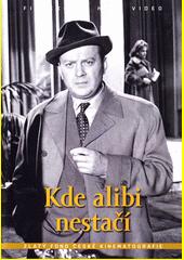 Kde alibi nestačí  (odkaz v elektronickém katalogu)