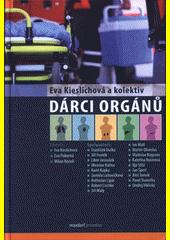 Dárci orgánů / Eva Kieslichová a kolektiv (odkaz v elektronickém katalogu)