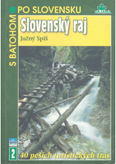 Slovenský raj : južný Spiš  (odkaz v elektronickém katalogu)