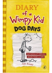Diary of a wimpy kid. Dog days  (odkaz v elektronickém katalogu)