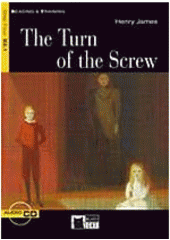 The turn of the screw / Henry James ; retold by Maud Jackson ; activities by Justin Rainey (odkaz v elektronickém katalogu)