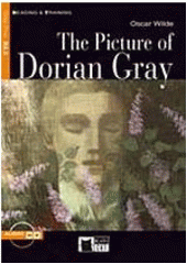 The picture of Dorian Gray / Oscar Wilde ; text adaptation by Gina D.B. Clemen ; activities by Gina D.B. Clemen and Justin Rainey ; illustrated by Anna and Elena Balbusso (odkaz v elektronickém katalogu)