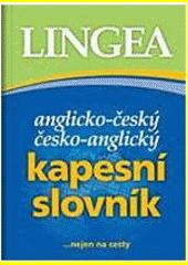 Anglicko-český, česko-anglický kapesní slovník  (odkaz v elektronickém katalogu)