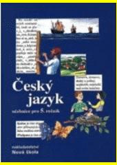 Český jazyk 5 : učebnice pro 5. ročník  (odkaz v elektronickém katalogu)