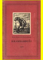 Krambambuli  (odkaz v elektronickém katalogu)