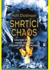Smrtící chaos  (odkaz v elektronickém katalogu)
