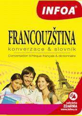 Francouzština : konverzace & slovník = conversation tchéco-française & dictionnaire  (odkaz v elektronickém katalogu)