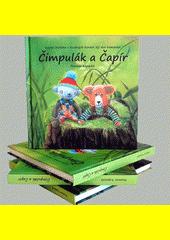 Čimpulák a Čapír / Rozmar Kopecká (odkaz v elektronickém katalogu)