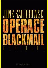 Operace Blackmail  (odkaz v elektronickém katalogu)
