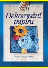 Dekorování papíru  (odkaz v elektronickém katalogu)