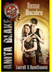 Danse Macabre : Anita Blake  (odkaz v elektronickém katalogu)