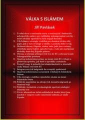 Válka s islámem / Jiří Pavlásek (odkaz v elektronickém katalogu)