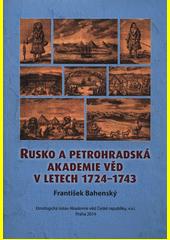 Rusko a Petrohradská akademie věd v letech 1724-1743  (odkaz v elektronickém katalogu)
