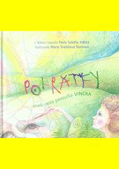 Pohrátky, aneb, Cesta pavoučka Vincka / s láskou napsala Pavla Soletka Krátká ; ilustrovala Marie Snášelová Štorková (odkaz v elektronickém katalogu)