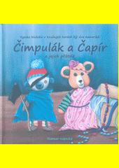 Čimpulák a Čapír a jejich přátelé / Rozmar Kopecká (odkaz v elektronickém katalogu)