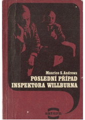 Poslední případ inspektora Willburna  (odkaz v elektronickém katalogu)