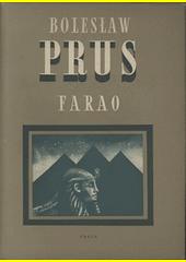 Farao : román  (odkaz v elektronickém katalogu)