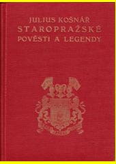 Staropražské pověsti a legendy  (odkaz v elektronickém katalogu)