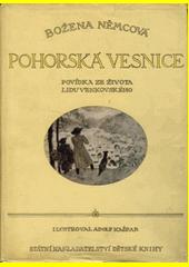 Pohorská vesnice : povídka ze života lidu venkovského  (odkaz v elektronickém katalogu)