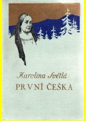 První Češka  (odkaz v elektronickém katalogu)