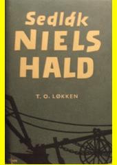 Sedlák Niels Hald : román o moderním sedláku  (odkaz v elektronickém katalogu)