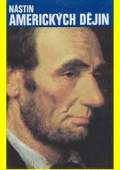 Nástin amerických dějin  (odkaz v elektronickém katalogu)