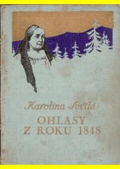 Ohlasy z roku 1848  (odkaz v elektronickém katalogu)