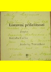 Listovní příležitosti : dopisy Bedřicha Fučíka Mojmíru Trávníčkovi  (odkaz v elektronickém katalogu)
