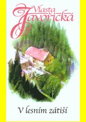 V lesním zátiší  (odkaz v elektronickém katalogu)