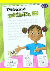 Píšeme příběh : 1.-3. třída  (odkaz v elektronickém katalogu)