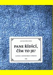 Pane řídící, čím to je? : kapitoly z historie školy v Hůrkách / Aleš František Plávek (odkaz v elektronickém katalogu)