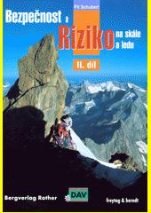 Bezpečnost a riziko na skále a ledu. II. díl, Zážitky a výsledky z výzkumu bezpečnosti Německého horolezeckého svazu  (odkaz v elektronickém katalogu)