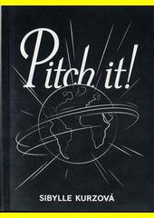 Pitch it!  (odkaz v elektronickém katalogu)