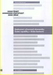 Hodnocení výkonnosti ekonomiky České republiky v širším kontextu / zpracoval: Odbor Kancelář předsedkyně, oddělení svodných analýz ; ředitel: odboru Egor Sidorov ; autor Lukáš Kučera (odkaz v elektronickém katalogu)
