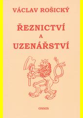 Řeznictví a uzenářství / Václav Rošický (odkaz v elektronickém katalogu)