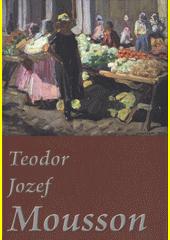 Teodor Jozef Mousson (odkaz v elektronickém katalogu)