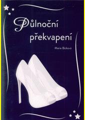 Půlnoční překvapení / Marie Bicková (odkaz v elektronickém katalogu)