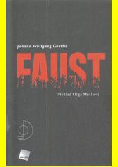 Faust / Johann Wolfgang Goethe ; překlad Olga Mašková ; ilustrace Pavel Bušta (odkaz v elektronickém katalogu)