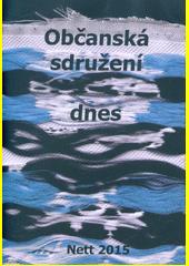 Občanská sdružení dnes : pokus o myšlenkovou mapu  (odkaz v elektronickém katalogu)
