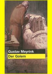 Der Golem  (odkaz v elektronickém katalogu)