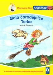 Malá čarodějnice Terka / Sabine Kalwitzki ; ilustrovala Christine Bietz ; z německého vydání Logli Leseförderung English - Hexe Trixi lernt zaubern přeložila Jitka Nedělová (odkaz v elektronickém katalogu)