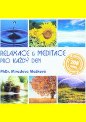 Relaxace & meditace pro každý den  (odkaz v elektronickém katalogu)