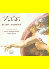 Psalmi Vespertini. I  (odkaz v elektronickém katalogu)