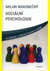 Milan Nakonečný. Sociální psychologie. . Praha: Academia, 2009 978-80-200-1679-9 (odkaz v elektronickém katalogu)