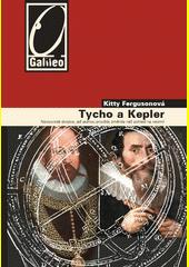 Kitty Ferguson. Tycho a Kepler. nesourodá dvojice, jež jednou provždy změnila náš pohled na vesmír. Praha: Academia, 2009 978-80-200-1713-0 (odkaz v elektronickém katalogu)