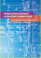 Technologičnost konstrukce a retrofitting výrobních strojů  (odkaz v elektronickém katalogu)