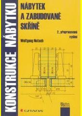 Konstrukce nábytku : nábytek a zabudované skříně  (odkaz v elektronickém katalogu)